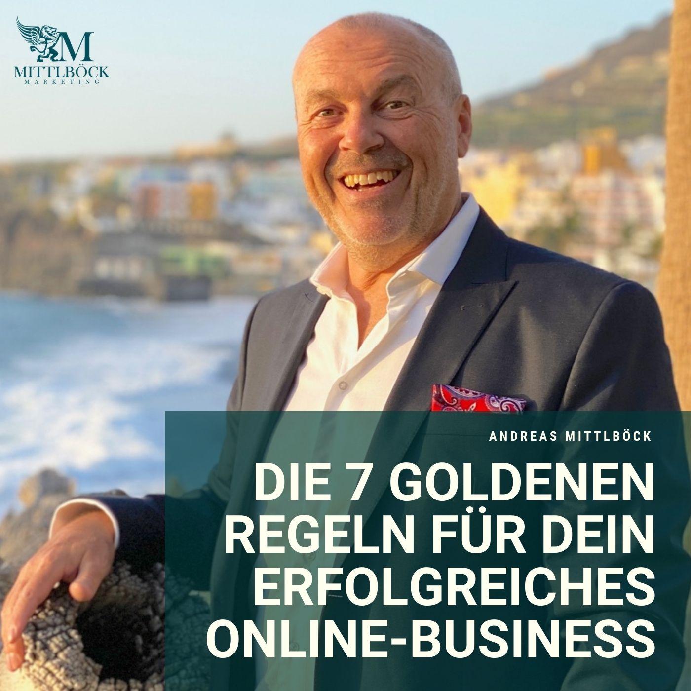 Mittlboeck Marketing die 7 goldenen Regeln zum Start Deines Business